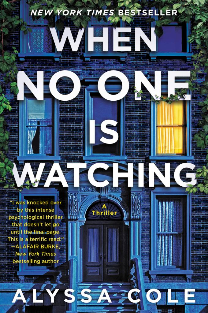 The cover of When No One Is Watching by Alyssa Cole depicting the facade of a blue brownstone building with a light on in only one window
