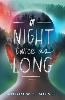 a night twice as long cover art featuring the back of a white, short haired person in front of a multicolored hillside