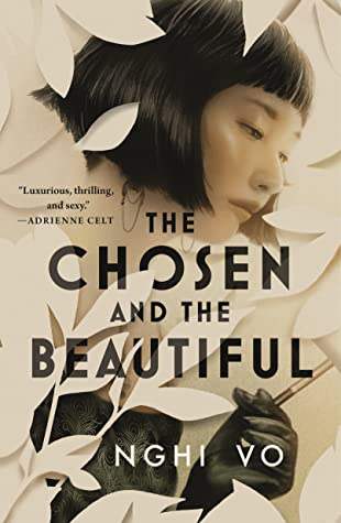 the chosen and the beautiful cover art feauturing a woman with east asian facial features surrounded by white leaves