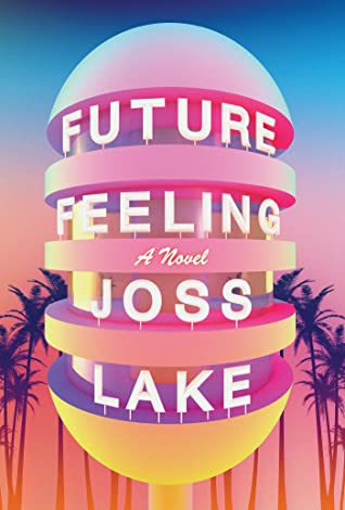 future feeling cover art featuring what appears to be an artful water tower (??) in pastel colors